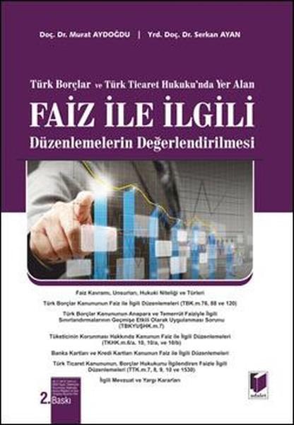 Faiz ile İlgili Düzenlemelerin Değerlendirilmesi.pdf