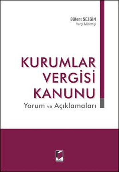 Kurumlar Vergisi Kanunu Yorum ve Açıklamaları.pdf