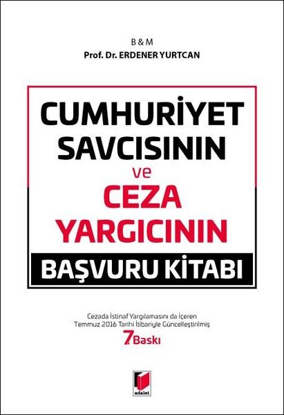 Cumhuriyet Savcısının ve Ceza Yargıcının Başvuru Kitabı.pdf