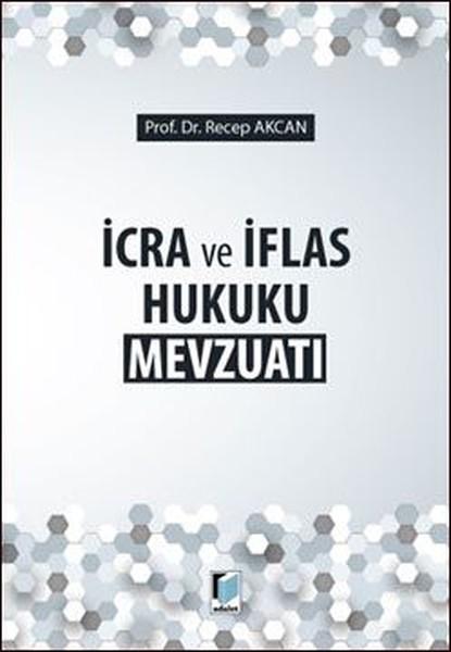 İcra ve İflas Hukuku Mevzuatı.pdf