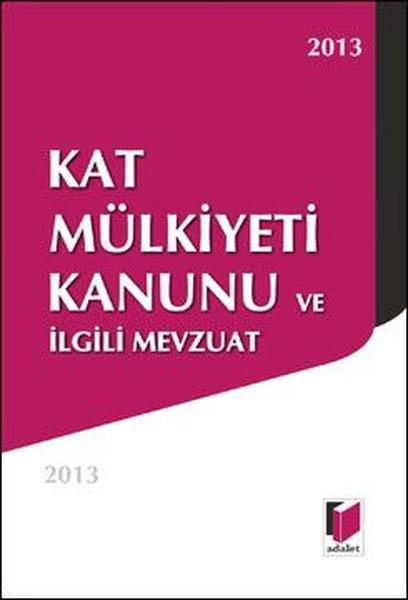 Kat Mülkiyeti Kanunu ve İlgili Mevzuat.pdf