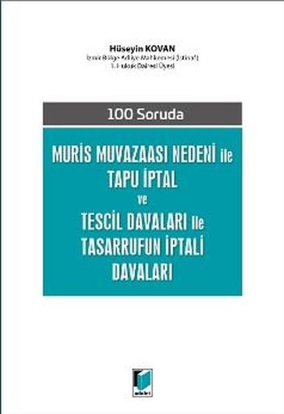 Muris Muvazaası Nedeni ile Tapu İptal ve Tescil Davaları ile Tasarrufun İptali Davaları.pdf