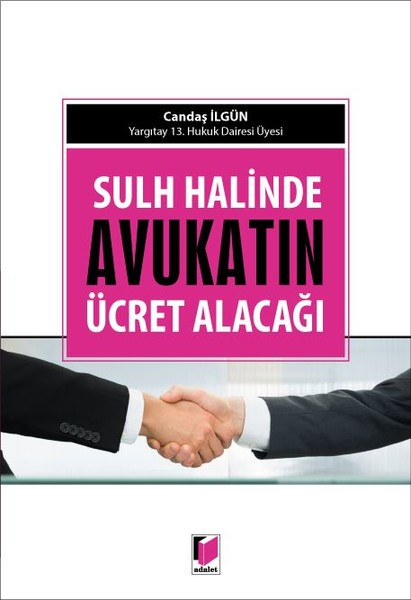 Sulh Halinde Avukatın Ücret Alacağı.pdf