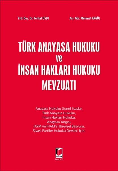 Türk Anayasa Hukuku ve İnsan Hakları Hukuku Mevzuatı.pdf