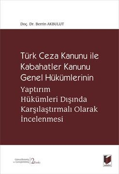 Türk Ceza Kanunu ile Kabahatler Kanunu Genel Hükümlerinin Yaptırım Hükümleri Dışında Karşılaştırmalı.pdf