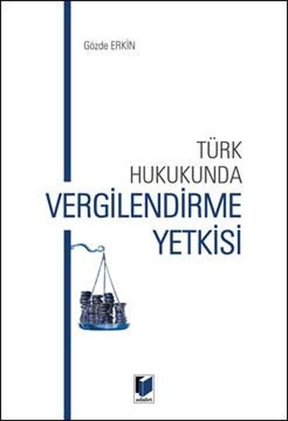 Türk Hukukunda Vergilendirme Yetkisi.pdf