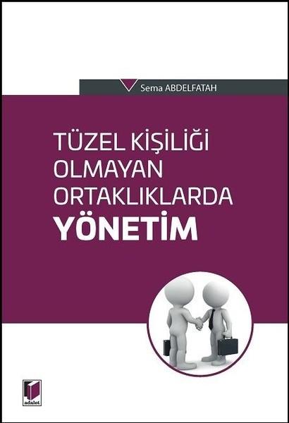 Tüzel Kişiliği Olmayan Ortaklıklarda Yönetim.pdf