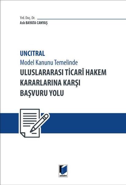 Uluslararası Ticari Hakem Kararlarına Karşı Başvuru Yolu.pdf