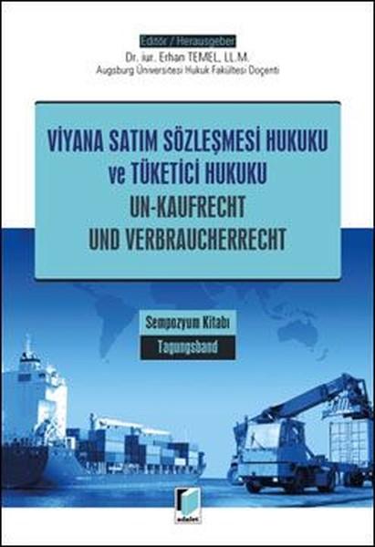 Viyana Satım Sözleşmesi Hukuku ve Tüketici Hukuku Sempozyum Kitabı.pdf