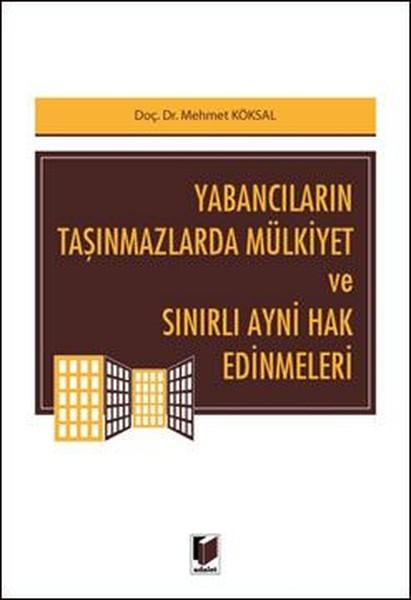 Yabancıların Taşınmazlarda Mülkiyet ve Sınırlı Ayni Hak Edinmeleri.pdf