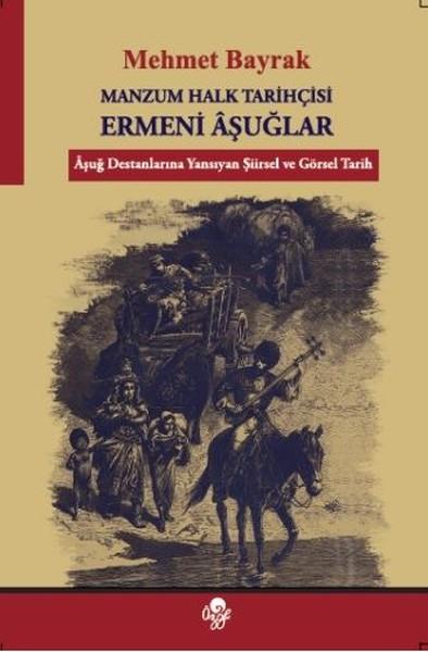 Manzum Halk Tarihçisi Ermeni Aşuğlar.pdf