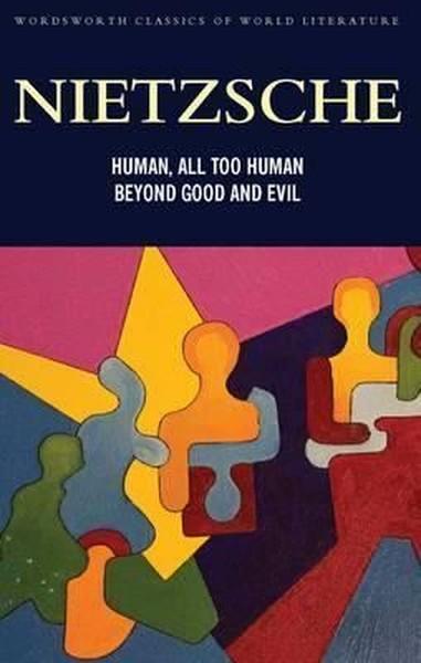 Human, All Too Human & Beyond Good and Evil (Classics of World Literature).pdf