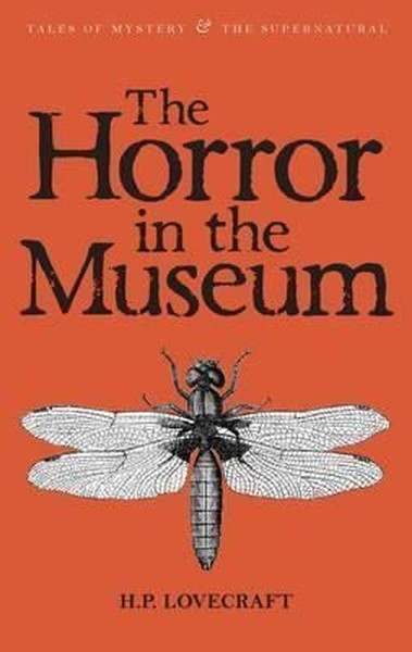The Horror in the Museum: Collected Short Stories Volume Two (Tales of Mystery & The Supernatural).pdf