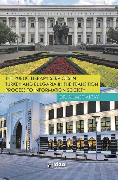 The Public Library Services İn Turkey And Bulgaria İn The Transition Process To İnformation Society.pdf
