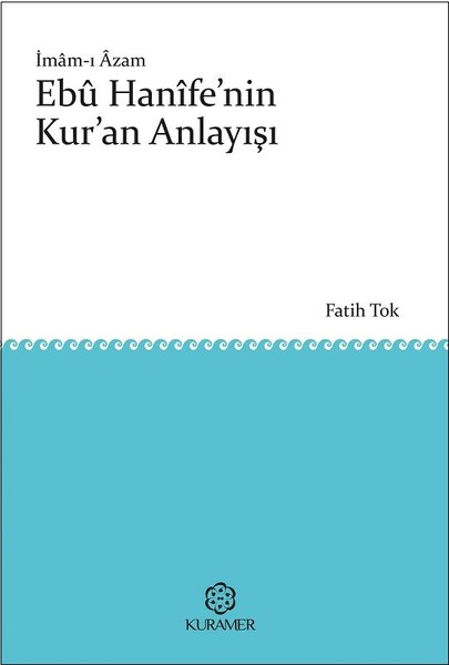 İmam-ı Azam Ebu Hanifenin Kuran Anlayışı.pdf