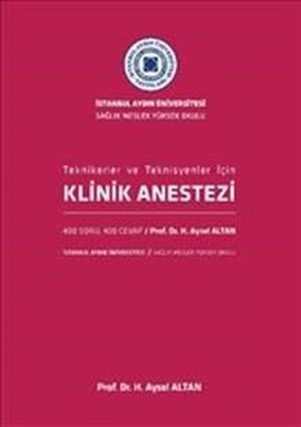 Klinik Anestezi-Tekniker ve Teknisyenler İçin.pdf
