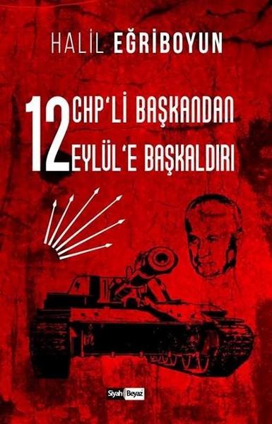 12 CHPli Başkandan 12 Eylüle Başkaldırı.pdf
