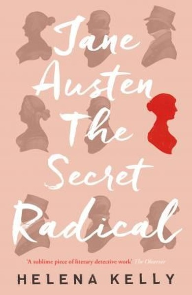 Jane Austen, the Secret Radical.pdf