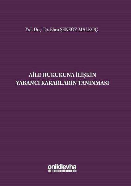 Aile Hukukuna İlişkin Yabancı Kararların Tanınması.pdf