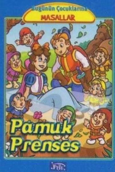 Pamuk Prenses-Bugünün Çocuklarına Masallar Dizisi.pdf