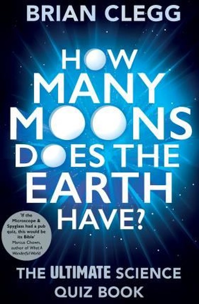 How Many Moons Does the Earth Have?: The Ultimate Science Quiz Book.pdf