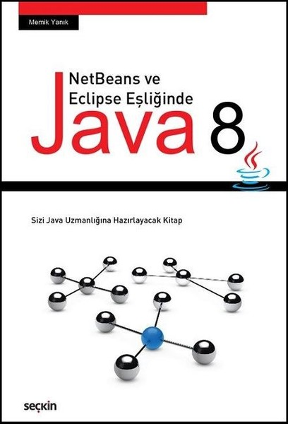 NetBeans ve Eclipse Eşliğinde Java 8.pdf