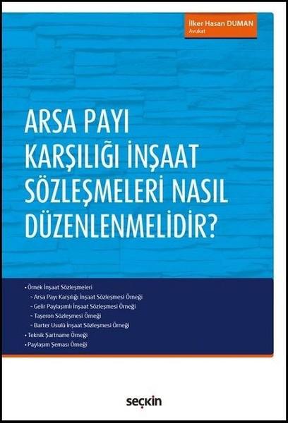 Arsa Payı Karşılığı İnşaat Sözleşmeleri Nasıl Düzenlemelidir?.pdf