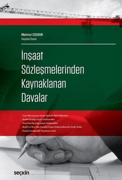İnşaat Sözleşmelerinden Kaynaklanan Davalar.pdf