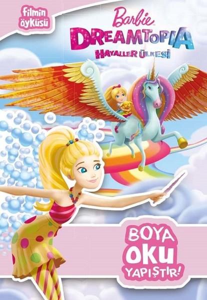 Barbie Dreamtopia Hayaller Ülkesi Harika Boyama Kitabı.pdf