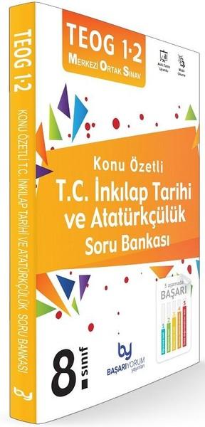 TEOG 1 2 8.Sınıf Konu Özetli T.C. İnkılap Tarihi ve Atatürkçülük Soru Bankası.pdf