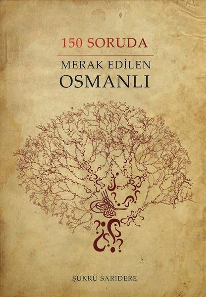 150 Soruda Merak Edilen Osmanlı.pdf