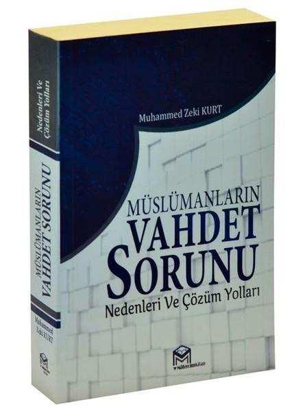 Müslümanların Vahdet Sorunu Nedenleri ve Çözüm Yolları.pdf
