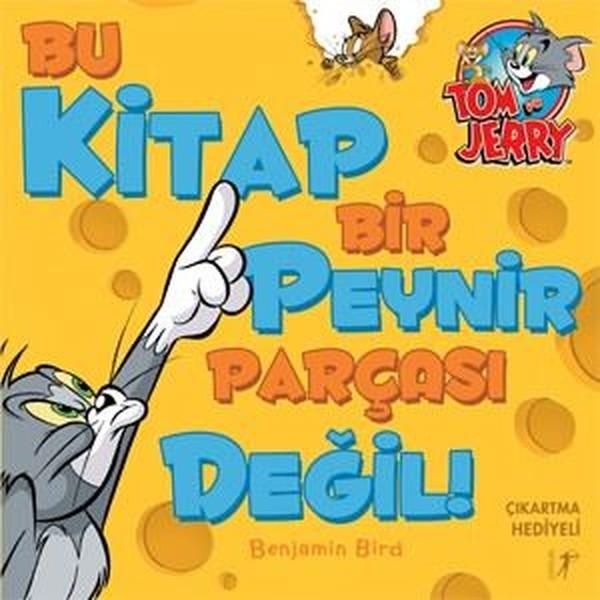 Tom ve Jerry Bu Kitap Bir Peynir Parçası Değil!.pdf