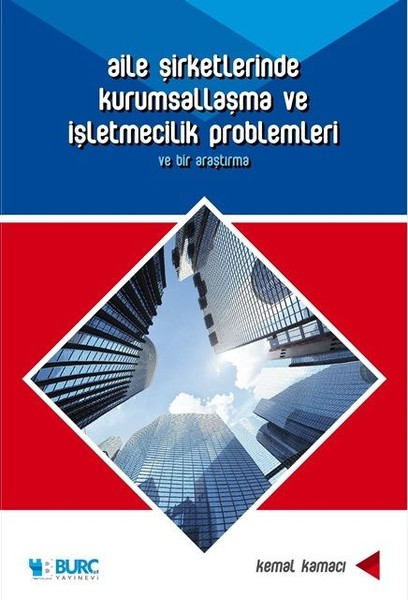 Aile Şirketlerinde Kurumsallaşma ve İşletmecilik Problemleri.pdf