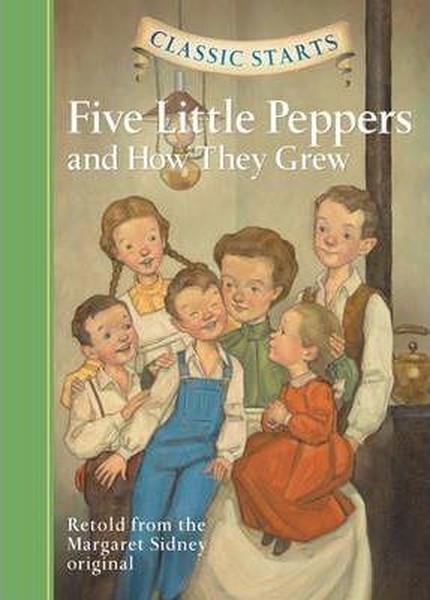 Classic Starts: Five Little Peppers and How They Grew.pdf