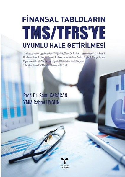 Finansal Tabloların TMS/TFRS'ye Uyumlu Hale Getirilmesi.pdf