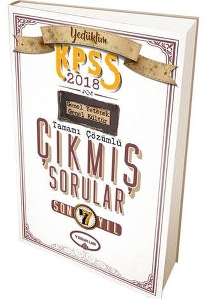 KPSS 2018 Genel Yetenek Genel Kültür Son 7 Yıl Tamamı Çözümlü Çıkmış Sorular.pdf