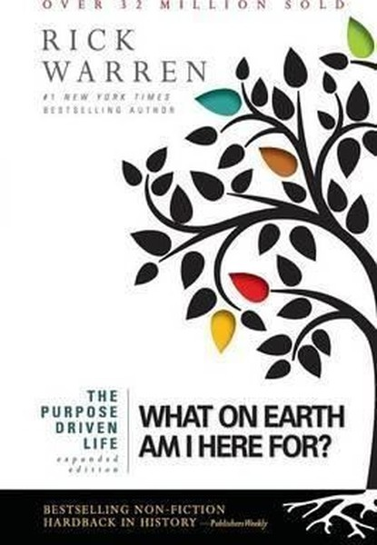 The Purpose Driven Life: What on Earth Am I Here For?.pdf