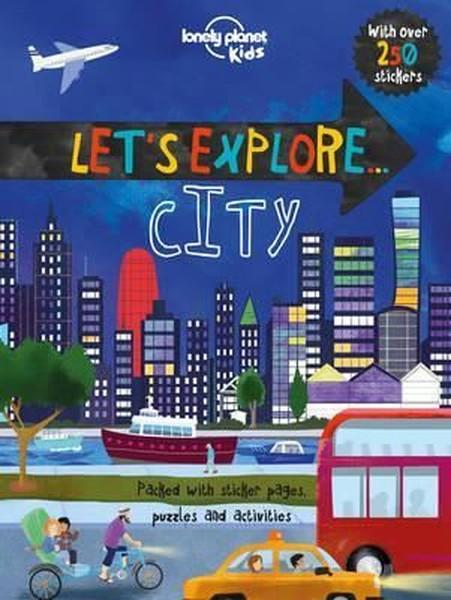 Lets Explore... City (Lonely Planet Kids).pdf