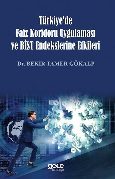 Türkiyede Faiz Koridoru Uygulaması ve BİST Endekslerine Etkileri.pdf
