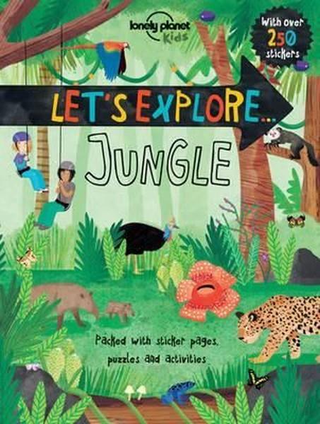 Lets Explore... Jungle (Lonely Planet Kids).pdf