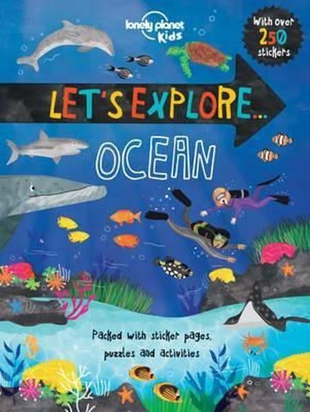 Lets Explore... Ocean (Lonely Planet Kids).pdf