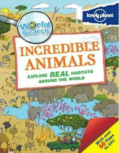 World Search - Incredible Animals (Lonely Planet Kids).pdf