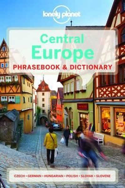 Lonely Planet Central Europe Phrasebook & Dictionary (Lonely Planet Phrasebook and Dictionary).pdf