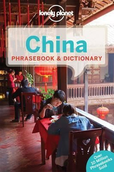 Lonely Planet China Phrasebook & Dictionary (Lonely Planet Phrasebook and Dictionary).pdf