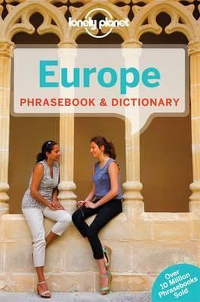 Lonely Planet Europe Phrasebook & Dictionary (Lonely Planet Phrasebook and Dictionary).pdf