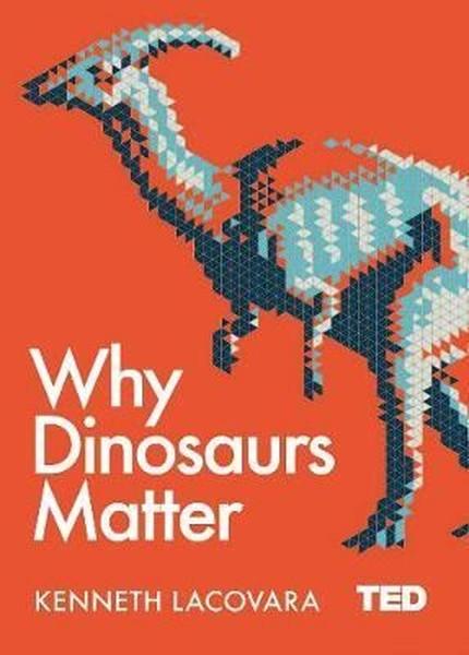 Why Dinosaurs Matter.pdf