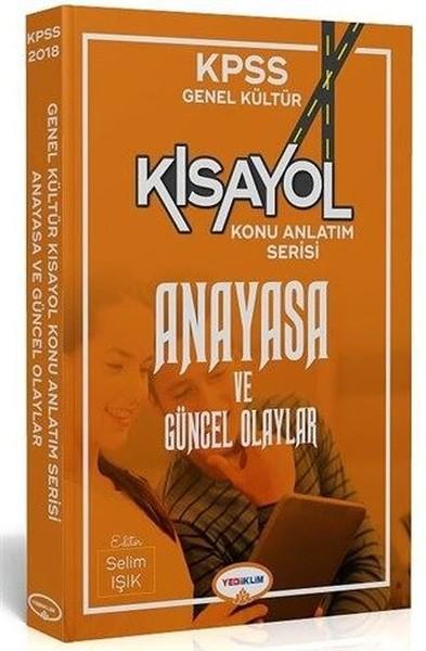 KPSS Kısayol Anayasa ve Güncel Olaylar Konu Anlatım Serisi.pdf