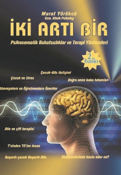 İki Artı Bir-Psikomatik Rahatsızlıklar ve Terapi Yöntemleri.pdf