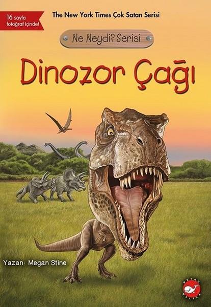 Ne Neydi? Serisi-Dinozor Çağı.pdf